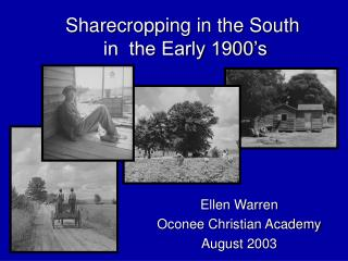 Sharecropping in the South in the Early 1900's