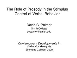 The Role of Prosody in the Stimulus Control of Verbal Behavior