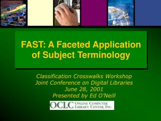 FAST: A Faceted Application of Subject Terminology