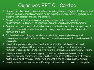 Objectives PPT-C - Cardiac