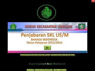 Bedah SKL Bahasa Indonesia SDMI