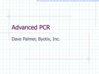 Advanced PCR