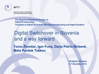 Digital Switchover in Slovenia and a way forward