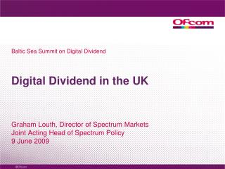 Digital Dividend in the UK