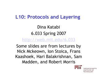 L10: Protocols and Layering