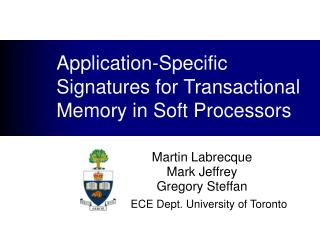 Application-Specific Signatures for Transactional Memory in Soft Processors