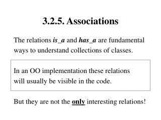 3.2.5. Associations