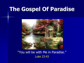 The Gospel Of Paradise