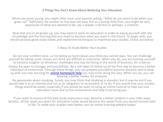 3 Things You Don't Know About Bettering Your Education