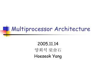 Multiprocessor Architecture