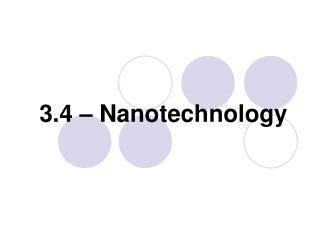 3.4 – Nanotechnology