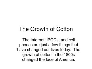 The Growth of Cotton