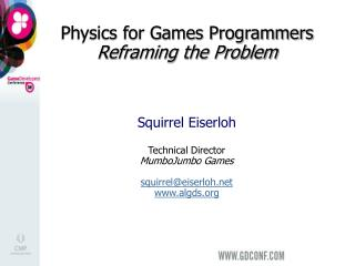 Physics for Games Programmers   Reframing the Problem