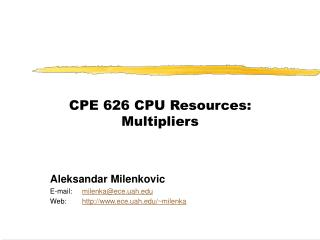 CPE 626 CPU Resources: Multipliers