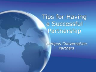 Tips for Having a Successful Partnership