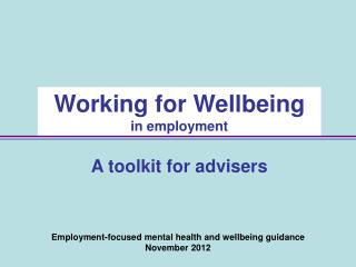 Employment-focused mental health and wellbeing guidance  November 2012