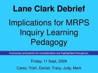 Lane Clark Debrief