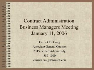 Contract Administration Business Managers Meeting January 11, 2006