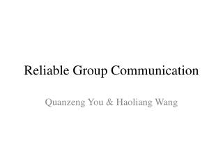 Reliable Group Communication