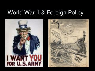World War II & Foreign Policy