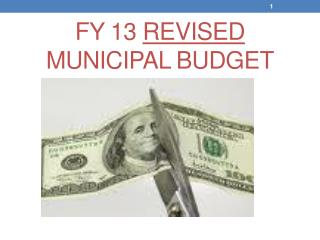FY 13  REVISED MUNICIPAL BUDGET