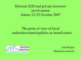 Horizon 2020 and private investors involvement Athens 22-23 October 2007