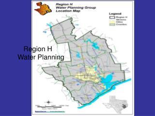 Region H  Water Planning