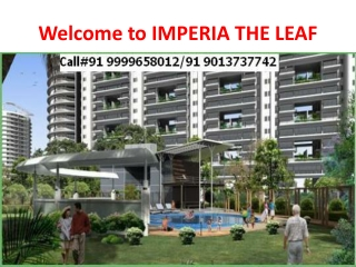 imperia the leaf, sector 37c, gurgaon ||91 9999658012||imper