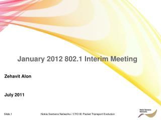 January 2012 802.1 Interim Meeting
