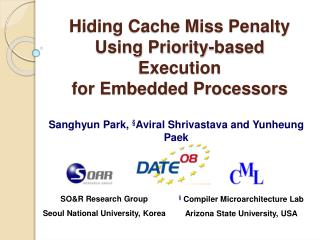 Hiding Cache Miss Penalty Using Priority-based Execution for Embedded Processors