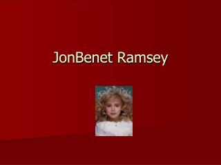 JonBenet Ramsey
