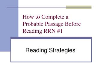 How to Complete a Probable Passage Before Reading RRN #1