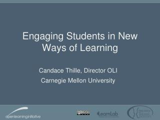 Engaging Students in New Ways of Learning