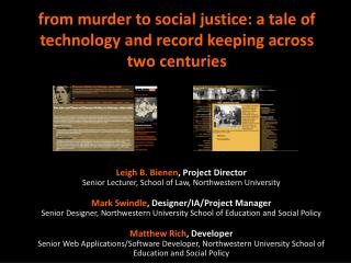 from murder to social justice: a tale of technology and record keeping across two centuries