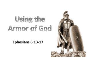 Using the Armor of God