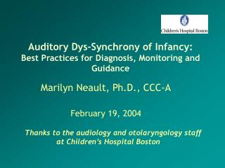 auditory dys-synchrony of infancy: best practices for diagnosis, monitoring and guidance