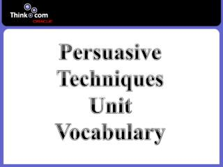 Persuasive Techniques Unit Vocabulary