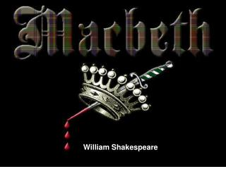 issues of power and morality in william shakespeares macbeth