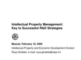 Intellectual Property Management: Key to Successful R&D Strategies