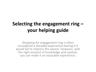 Selecting the engagement ring – your helping guide