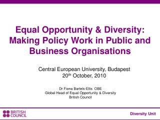 Equal Opportunity & Diversity: Making Policy Work in Public and Business Organisations