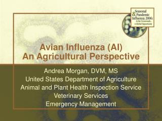 Avian Influenza (AI) An Agricultural Perspective
