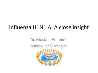 Influenza H1N1 A: A close insight
