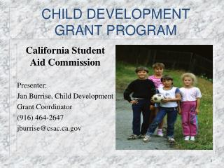 CHILD DEVELOPMENT  GRANT PROGRAM