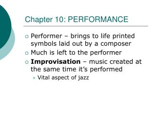 Chapter 10: PERFORMANCE