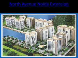 North Avenue Noida Extension