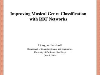Improving Musical Genre Classification with RBF Networks