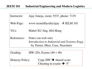 IEEM 101       Industrial Engineering and Modern Logistics