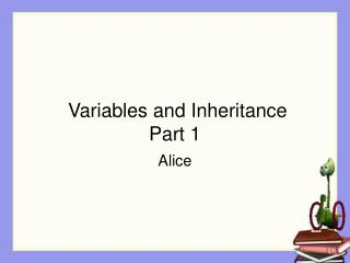 Variables and Inheritance Part 1