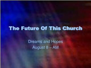 The Future Of This Church